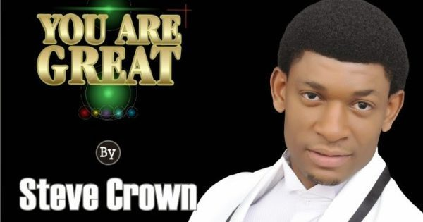 Audio + Video: You Are Great – Steve Crown