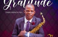 Download music: GRATITUDE by Timilehinoluwa