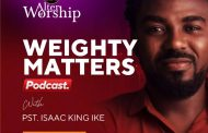 WEIGHTY MATTERS Podcast: GRACE by Pastor Isaac King Ike