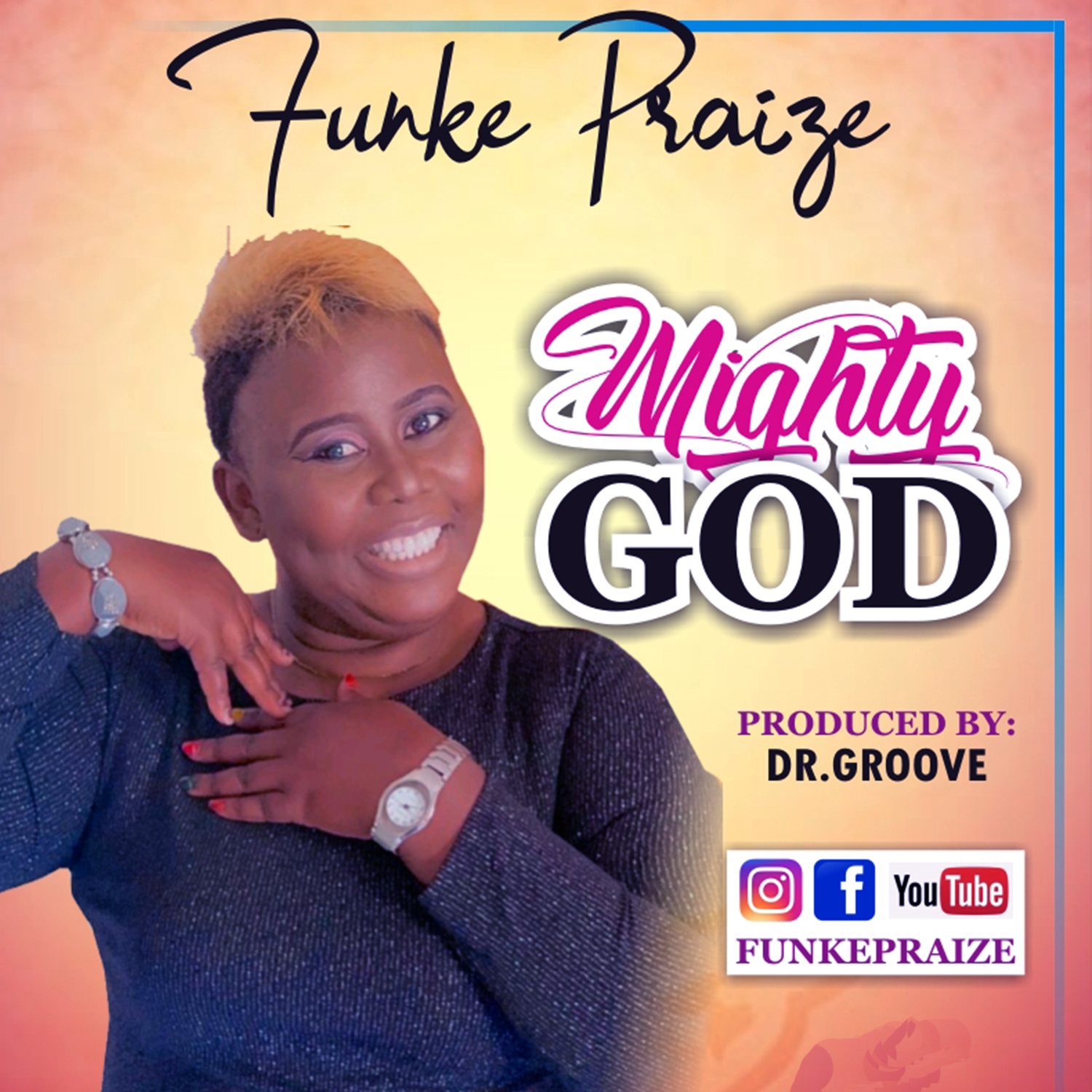 Download music:  Funke Praize - Mighty God