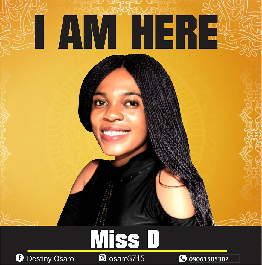 Download music: MISS D - I AM HERE