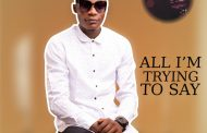 Download music: ALL I'M TRYING TO SAY by AMAIZING