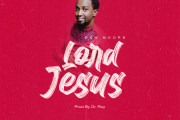 Download music: Ben Moore - Lord Jesus.
