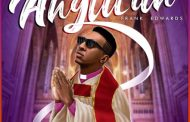 Download music: Frank Edwards - ANGLICAN EP